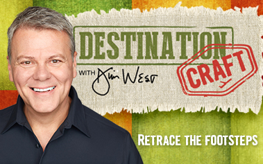 Destination Craft with Jim West
